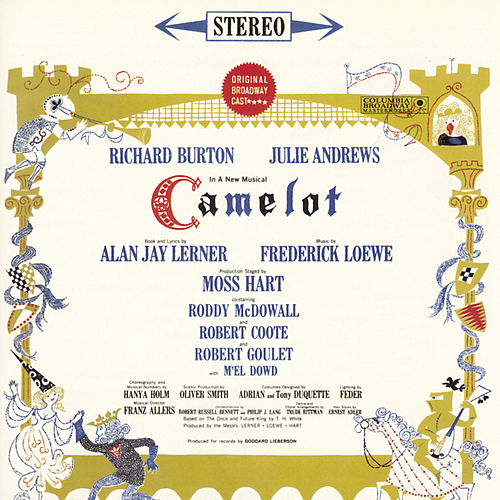 Camelot Original Broadway Cast by Fredrick Loewe