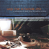 Songs From An Eastside Attic by Various Artists