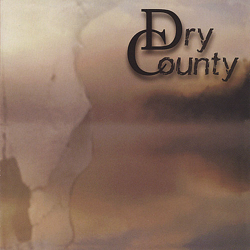 Dry County by Dry County