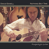 Nothing But Time by Doug Edgell