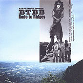 Rode To Ridges by B-Team Blues Band