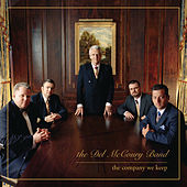 The Company We Keep von Del McCoury