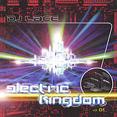 Electric Kingdom Vol.1 by DJ Lace