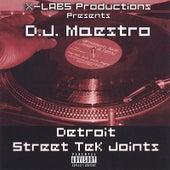 Detroit Street Tek Joints by DJ Maestro