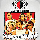 Generacion Rebelde by Kabah