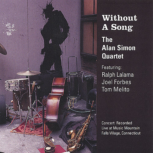 Without A Song by Alan Simon