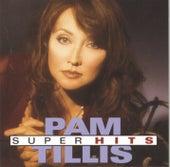 Super Hits (Arista) by Pam Tillis