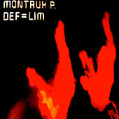 DEF=LIM by Montauk P