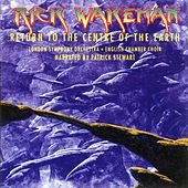 Return To The Centre Of The Earth von Rick Wakeman