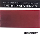 Music For Sleep de Ambient Music Therapy