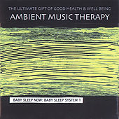 Baby Sleep Now: Baby Sleep System 1 de Ambient Music Therapy