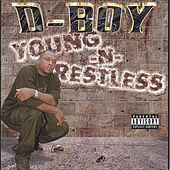 Young N Restless by D Boy