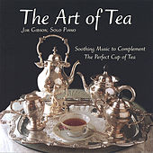 The Art of Tea by Jim Gibson