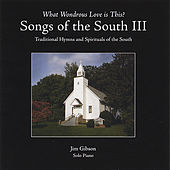 Songs of the South III by Jim Gibson