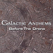 Before The Drone by Galactic Anthems