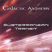 Subterranean Transit by Galactic Anthems