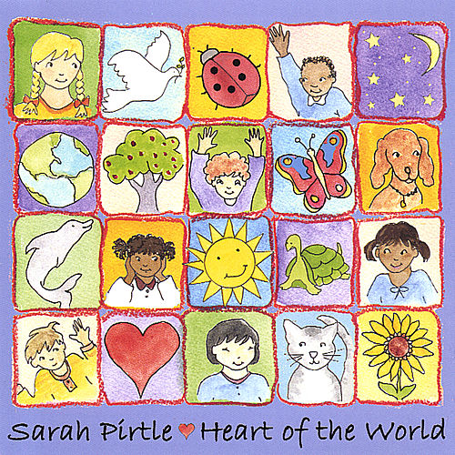 Heart of The World by Sarah Pirtle