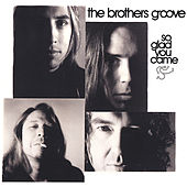 So Glad You came by The Brothers Groove