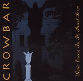 Sonic Excess In Its Purest Form by Crowbar