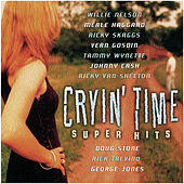 Cryin' Time Super Hits by various
