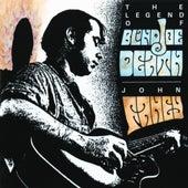 The Legend Of Blind Joe Death by John Fahey