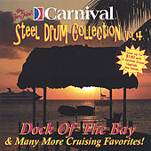 Dock Of The Bay de The Carnival Steel Drum Band