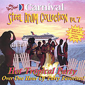 Hot Tropical Party Favorites by The Carnival Steel Drum Band