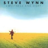 Sweetness and Light by Steve Wynn