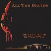 All The Druids von Mike Phillips