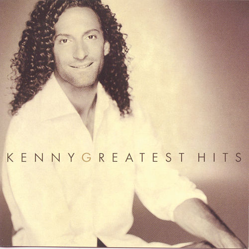 Kenny G Greatest Hits by Kenny G