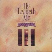 He Leadeth Me by Acappella