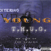 My Side Of The Tracks by Young T.H.U.G.