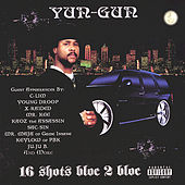 16 Shots Bloc 2 Bloc by Yun-Gun