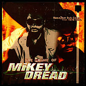 Prime of Mikey Dread by Mikey Dread