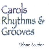 Carols Rhythms & Grooves by Richard Souther
