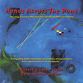 Hands Across the Pond by Richard Greene