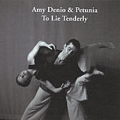 To Lie Tenderly by Amy Denio
