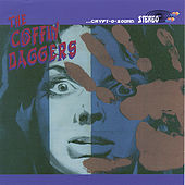 The Coffin Daggers by The Coffin Daggers