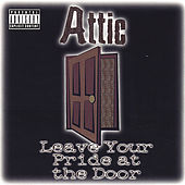 Leave Your Pride at the Door de Attic