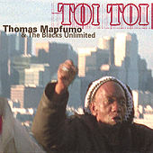 Toi Toi by Thomas Mapfumo and The Blacks Unlimited