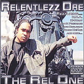 The Rel One by Relentlezz Dre