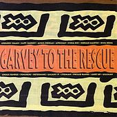 Garvey to the Rescue by Various Artists