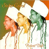 Potent Dub by Sister Carol