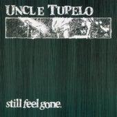 Still Feel Gone by Uncle Tupelo
