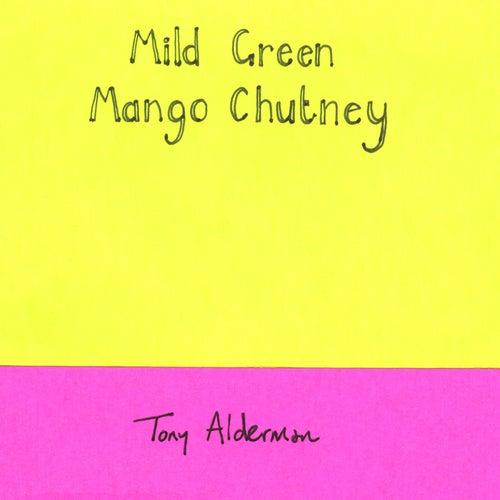 Mild Green Mango Chutney by Tony Alderman