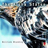 Solitude Standing by The Alpha States
