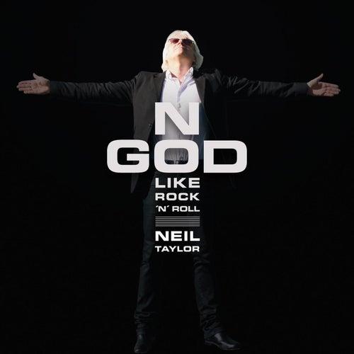 No God like Rock'n'Roll by Neil Taylor