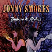 Embers & Ashes by Jonny Smokes