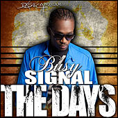 The Days - Single de Busy Signal