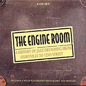 The Engine Room - A History Of Jazz Drumming by Various Artists